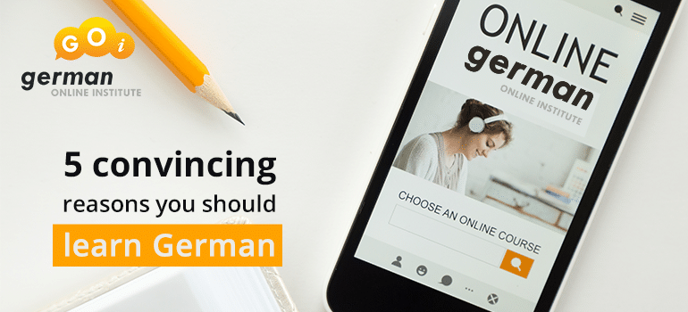 5 convincing reasons you should learn German